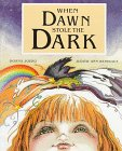 When Dawn Stole the Dark