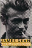 James Dean: The Mutant King (0312439598) by Dalton, David