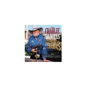Charlie Daniels Band - How Sweet The Sound: 25 Favorite Hymns & Gospel Greats