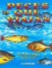 img - for Peces Que Viajan (Spanish Edition) by Irene R. WAIS de Badgen (2003-11-03) book / textbook / text book