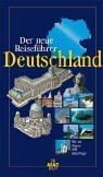Der neue Reiseführer Deutschland