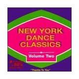 New York Dance Classics 2: 80's Dance Music ~ New York Dance...