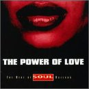 The Power Of Love: The Best Of The Soul Essentials Ballads