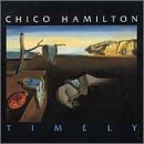 Timely by Chico Hamilton