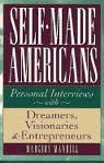 img - for Self-Made Americans: Personal Interviews with Dreamers, Visionaries and Entrepreneurs by Margery Mandell (1995-01-01) book / textbook / text book