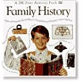 Family History (Dk First Activity Packs Series)