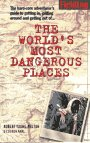Worlds Most Dangerous Places (Robert Young: Pelton the World's Most Dangerous Places) (1569520313) by Fielding