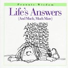 Life's Answers: (And Much, Much More) (Peanuts Wisdom) (0002251787) by Schulz, Charles M.