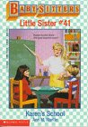 Karen's School (Baby-Sitters Little Sister, No. 41) (0590470418) by Martin, Ann M.