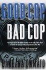 Good Cop, Bad Cop (0312865627) by D'Amato, Barbara