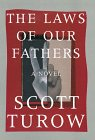 The Laws of Our Fathers (Thorndike Paperback Bestsellers) (0783819463) by Scott Turow