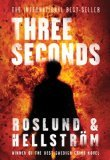 Three Seconds by Anders Roslund, Borge Hellstrom [Hardcover]