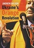 Ukraines Orange Revolution