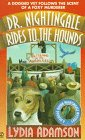 Dr. Nightingale Rides to the Hounds (Dr. Nightingale Mystery) (0451188136) by Adamson, Lydia