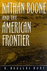 Nathan Boone and the American Frontier (Missouri Biography Series)