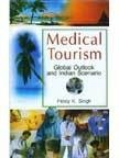 Medical Tourism- Global Outlook and Indian Scenario