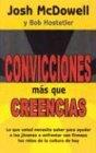 Convicciones Mas Que Creencias (Spanish Editon) (Spanish Edition) (0311463207) by Josh McDowell