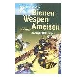 """Bienen, Wespen, Ameisen: Hautfl�gler Europasvon """"Heiko Bellmann"""""""