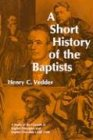 Short History of the Baptists, HENRY C. VEDDER