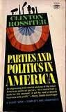 img - for Parties and politics in America (A Mentor Book) book / textbook / text book