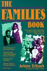 The Families Book: True Stories About Real Kids and the People They Live With and Love
