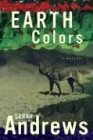 Earth Colors (Em Hansen Mysteries) (0312301979) by Andrews, Sarah