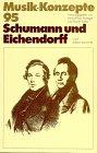 Schumann und Eichendorff (Musik-Konze...