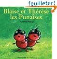 Blaise et Th�r�se : Les Punaises