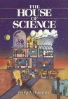 The House of Science (Wiley Science Editions)