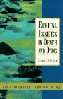 Ethical Issues in Death and Dying (2nd Edition) (0132827328) by Beauchamp, Tom L.