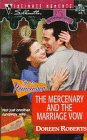 The Mercenary and the Marriage Vow (Silhouette Intimate Moments #861, 15th Anniversary, Try to Remember) (0373078617) by Roberts, Doreen