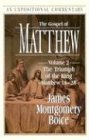 "The Gospel of Matthew: The Triumph of the King (Matthew 18-""28) (Expositional Commentary) (0801012023) by Boice, James Montgomery"