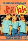 Cousin Kelly's Family Secret (Sweet Valley Kids #24)