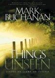 Things Unseen (0739426370) by Buchanan, Mark