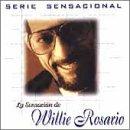 Willie Rosario - Serie Sensacional: La Sensación de Willie Rosario - Zortam Music