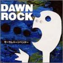 DAWN ROCK♪MO'SOME TONEBENDER