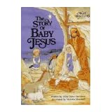 The Story of Baby Jesusby Alice Joyce Davidson