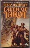Faith Of Tarot (Tarot, Bk. 3) (0425083780) by Anthony, Piers