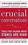 Crucial Conversations..tools for Talking When Stakes are High (0071771328) by Patterson, Carrie & Others