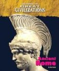Life During the Great Civilizations - The Roman Empire (Life During the Great Civilizations)