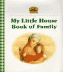 My Little House Book of Family (0060259884) by Wilder, Laura Ingalls