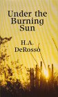 Under the Burning Sun: Western Stories (Five Star Western Series) (078620737X) by Derosso, H. A.