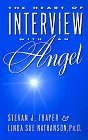 img - for The Heart of Interview With an Angel book / textbook / text book