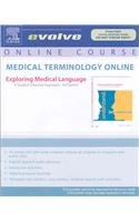 Medical Terminology Online for Exploring Medical Language (Access Code), 7e (Evolve Online Course)