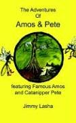the-adventures-of-amos-pete-featuring-famous-amos-and-catanipper-pete