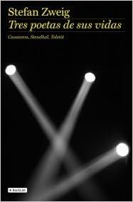 Tres Poetas De Sus Vidas: Casanova, Stendhal, Tolstói