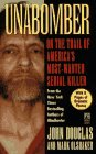 Unabomber: On the Trail of America's Most-Wanted Serial Killer (0671004115) by John Douglas