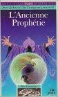 L'ancienne prophetie par Paul Mason