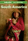 img - for South America: On a Shoestring (Lonely Planet South America on a Shoestring) book / textbook / text book