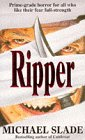 Ripper (0340617799) by Slade, Michael